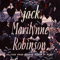 Jack by Marilynne Robinson audiobook