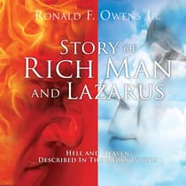 Story of Rich Man and Lazarus by Ronald F. Owens audiobook