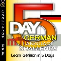 5-Day German Language Challenge by Challenge Self audiobook