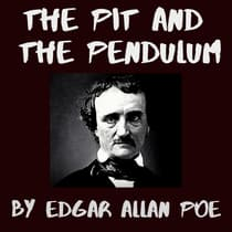 The Pit and the Pendulum by Edgar Allan Poe audiobook