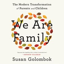We Are Family by Susan Golombok audiobook