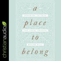 A Place to Belong by Megan Hill audiobook