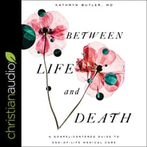 Between Life and Death by Kathryn Butler audiobook