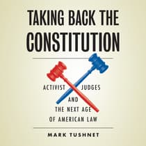 Taking Back the Constitution by Mark Tushnet audiobook