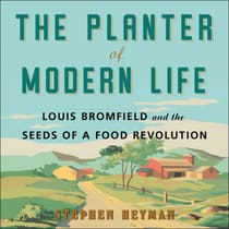 The Planter of Modern Life by Stephen Heyman audiobook