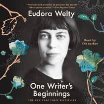 One Writer's Beginnings by Eudora Welty audiobook
