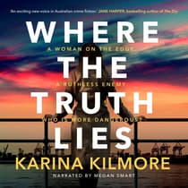Where the Truth Lies by Karina Kilmore audiobook