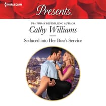 Seduced into Her Boss's Service by Cathy Williams audiobook