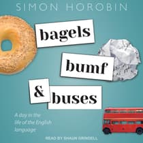 Bagels, Bumf, and Buses by Simon Horobin audiobook