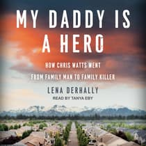 My Daddy is a Hero by Lena Derhally audiobook