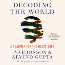 Decoding the World by Po Bronson audiobook