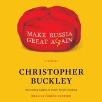 Make Russia Great Again by Christopher Buckley audiobook
