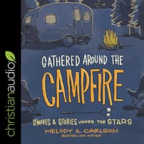 Gathered Around the Campfire by Melody Carlson audiobook