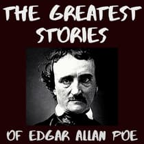 The Greatest Stories of Edgar Allan Poe [Unabridged] by Edgar Allan Poe audiobook