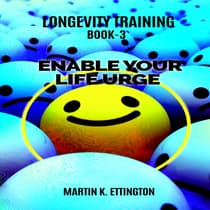 Enable Your Life Urge by Martin K. Ettington audiobook
