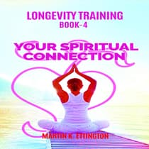 Your Spiritual Connection by Martin K. Ettington audiobook