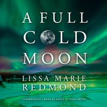 A Full Cold Moon by Lissa Marie Redmond audiobook