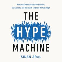 The Hype Machine by Sinan Aral audiobook