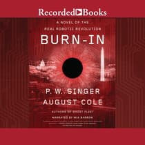 Burn-In by P. W. Singer audiobook