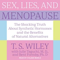 Sex, Lies, and Menopause by T.S. Wiley audiobook