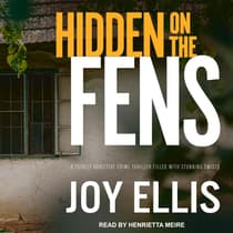 Hidden on the Fens by Joy Ellis audiobook