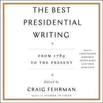 The Best Presidential Writing by Craig Fehrman audiobook