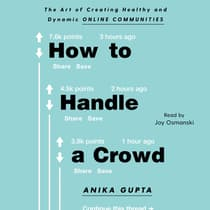 How to Handle a Crowd by Anika Gupta audiobook