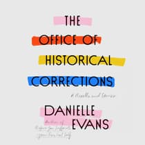 The Office of Historical Corrections by Danielle Evans audiobook