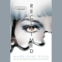 Reclaimed by Madeleine Roux audiobook