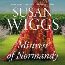 The Mistress of Normandy by Susan Wiggs audiobook