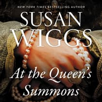 At the Queen's Summons by Susan Wiggs audiobook
