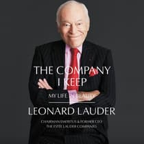 The Company I Keep by Leonard A. Lauder audiobook