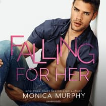 Falling for Her by Monica Murphy audiobook