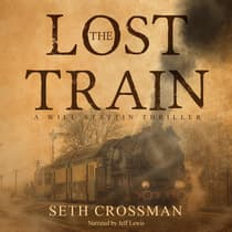 The Lost Train by Seth Crossman audiobook