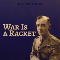War Is a Racket by Smedley Butler audiobook