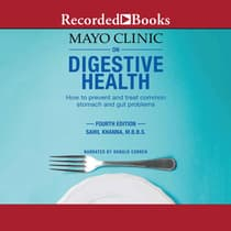 The Mayo Clinic on Digestive Health by Sahil Khanna audiobook
