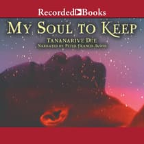 My Soul to Keep by Tananarive Due audiobook