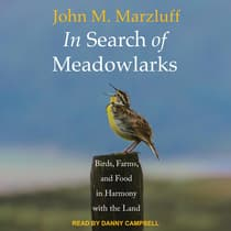 In Search of Meadowlarks by John M. Marzluff audiobook