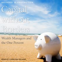 Capital Without Borders by Brooke Harrington audiobook