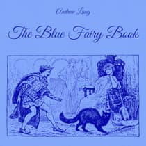 The Blue Fairy Book by Andrew Lang audiobook
