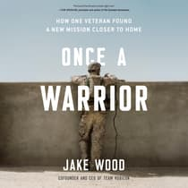 Once a Warrior by Jake Wood audiobook