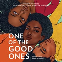 One of the Good Ones by Maika Moulite audiobook