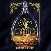 Sing Me Forgotten by Jessica Olson audiobook