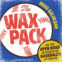 The Wax Pack by Brad Balukjian audiobook