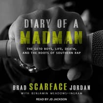 "Diary Of A Madman by Brad ""Scarface"" Jordan audiobook"