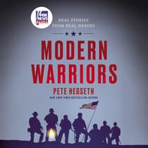 Modern Warriors by Pete Hegseth audiobook
