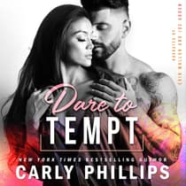 Dare to Tempt by Carly Phillips audiobook