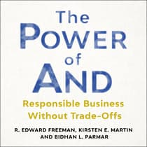 The Power of And by R. Edward Freeman audiobook