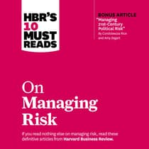 HBR's 10 Must Reads on Managing Risk by Harvard Business Review audiobook