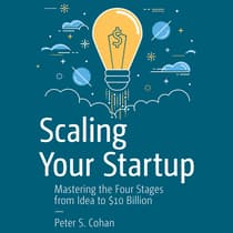 Scaling Your Startup by Peter S. Cohan audiobook